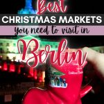 pinterest save image for 9 best christmas markets in berlin germany travel guide