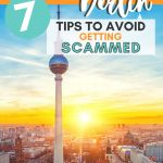 pinterest image of berlin skyline and text that says 7 tips to avoid getting scammed when renting in berlin