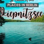 pinterest save image for most beautiful places in berlin liepnitzsee travel guide
