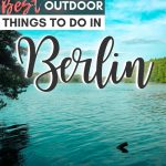 pinterest save image for 15 best outdoor activities and things to do in berlin for nature lovers