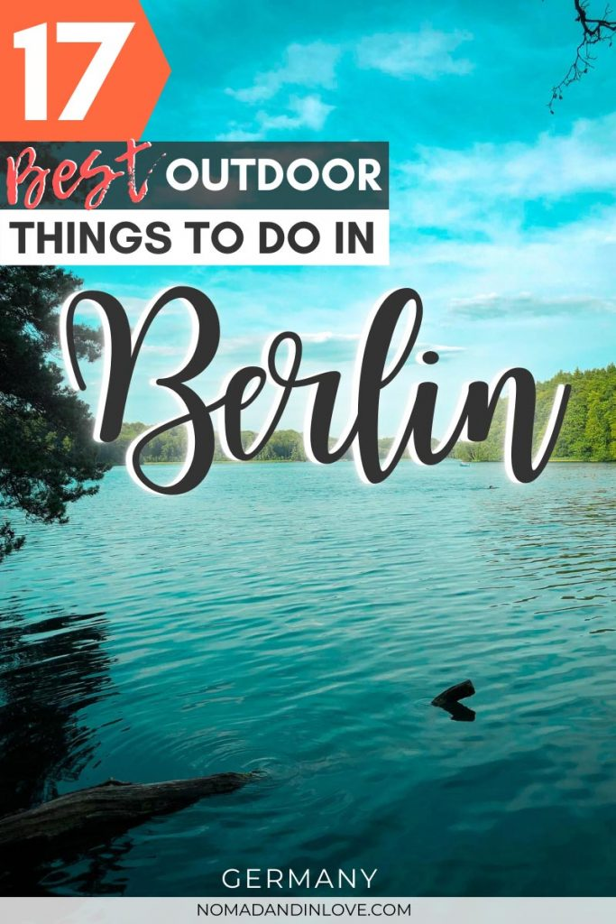 pinterest save image for 17 best outdoor activities and things to do in berlin for nature lovers