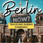 pinterest save image for what it's like to visit berlin now whilst traveling during pandemic